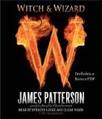 Witch and Wizard By Gabrielle Charbonnet and James Patterson
